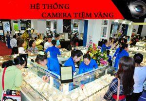 Lắp camera chống trộm cắp cho các tiệm vàng